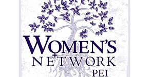Women's Network PEI: Vision, Fundraising & Theatre...