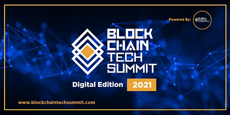 Blockchain Tech Summit 2021 (Future Tech Week) tickets
