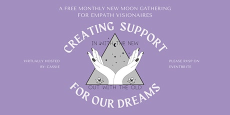 New Moon Gathering For Empath Visionaries tickets