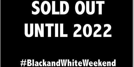 11th Annual Black and White Weekend (Hollywood Masked Edition) SOLD OUT tickets
