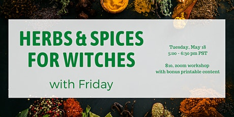 Magical Herbs & Spices with Friday tickets