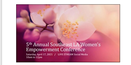 5th Annual Southeast LA Women's Virtual Conference tickets