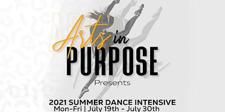 Arts In Purpose Summer Dance Intensive tickets