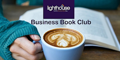 Lighthouse Business Book Club - May 2021 tickets