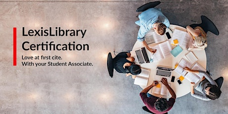 LexisLibrary Advanced Certification Session - BPP University tickets