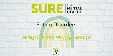SURE for Mental Health - Eating Disorders Information entradas