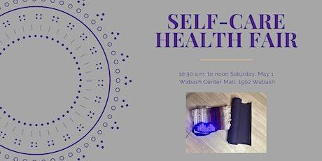 Self-Care Health Fair tickets