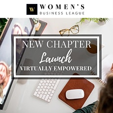 Virtually Empowered Chapter Launch - Women's Business League tickets