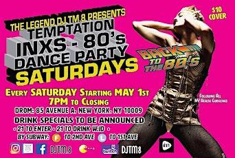 Temptation INXS - 80's Dance Party Saturdays tickets