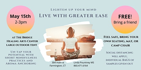 LIVE WITH GREATER EASE, Lighten up your Mind tickets