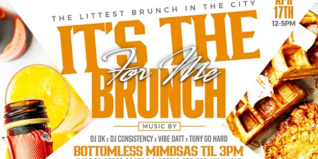 It's The Brunch For Me tickets