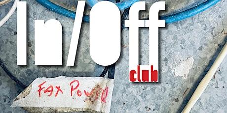 In/Off Club - reborn tickets