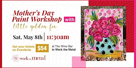 Mother's Day Paint Workshop tickets