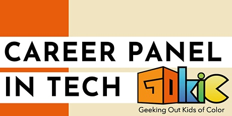 Tech Career Panel (BIPOC High School and College Students Invited) tickets