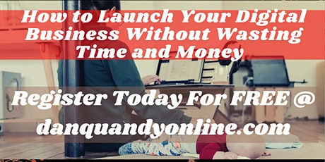 How To Launch A Profitable Online Business Without Wasting Time and Money tickets