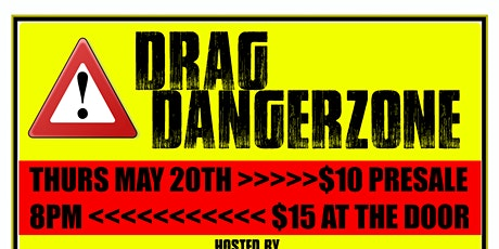Drag Dangerzone @ Local Lounge tickets