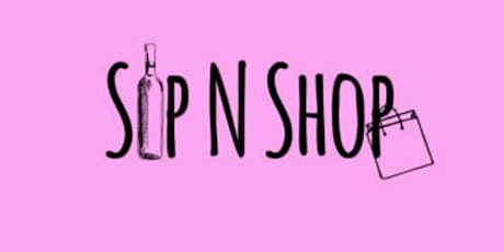 SHOP on MAIN'S Mother's Day Sip and Shop Event tickets