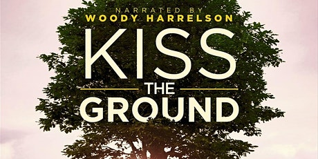Kiss the Ground - Documentary tickets