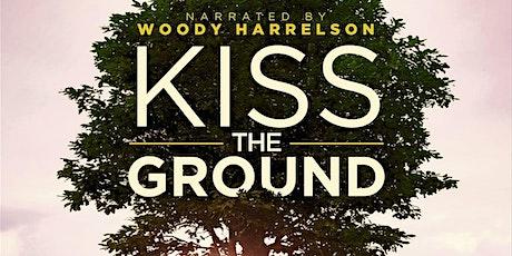 Kiss the Ground - Documentary biglietti