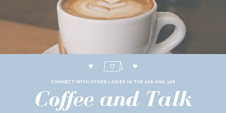Coffee and Talk for Ladies in 20s and 30s Tickets