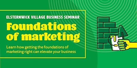 Elsternwick Village Business Seminar - Foundations of marketing tickets