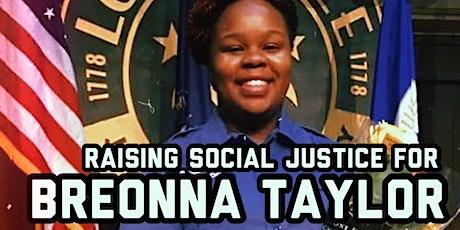 Breonna Taylor: Raising Social Justice tickets