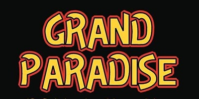 Grand Paradise – A Tribute to the Music of Styx
