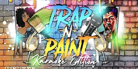 Trap & Paint: Karaoke Edition tickets