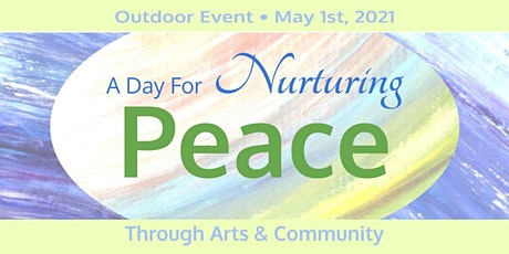 A Day for Nurturing Peace tickets
