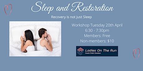 Sleep and Restoration workshop tickets