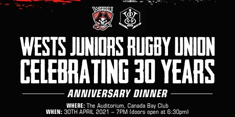 Wests Junior Rugby Union 30 Years Anniversary Dinn tickets