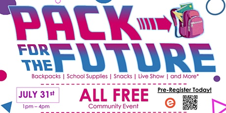 Pack For The Future: School Supply Community Event tickets