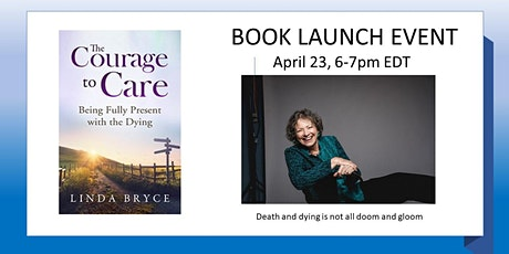 BOOK LAUNCH: The Courage to Care: Being Fully Present with the Dying tickets