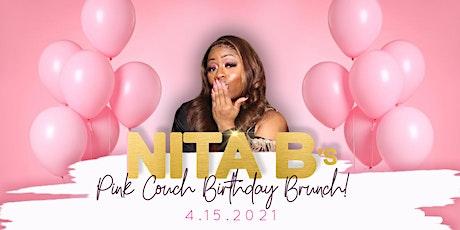 Nita B's PINK COUCH Birthday Brunch! tickets
