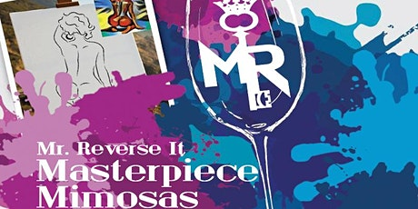 Mr. Reverse It - 'Masterpiece & Mimosas' Paint & SIP (PRINCE EDITION) tickets