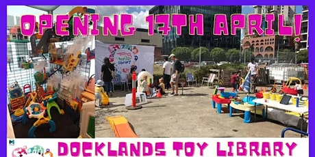 Docklands Toy Library Official Opening tickets