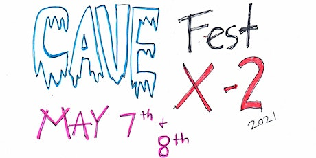 Cave Fest X-2 tickets