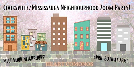 Cooksville-Mississauga Neighbourhood Zoom Party tickets