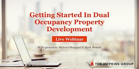 Getting Started In Dual Occupancy Property Development [Live Webinar] tickets