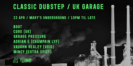 Classic Dubstep/UKG Night 1.0 tickets