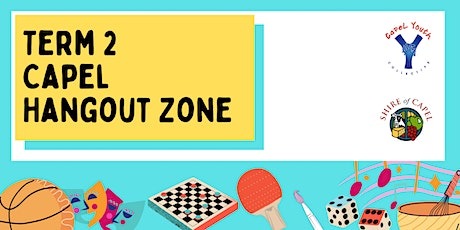 Term 2 Capel Hangout Zone tickets