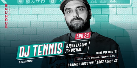 Bauhaus Presents: DJ Tennis tickets