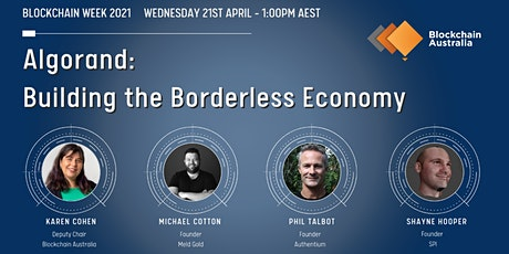 Building the Borderless Economy with Algorand tickets