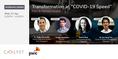 """Transformation at """"COVID-19 Speed"""" Part 4: Mental Health tickets"""