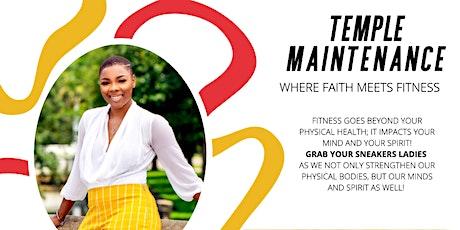 Temple Maintenance: Where Faith Meets Fitness tickets