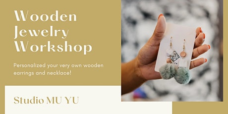 Studio MU YU Wooden Jewelry Workshop tickets