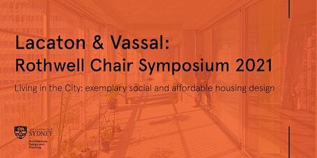STUDENT Live-Stream | Lacaton & Vassal: Rothwell Chair Symposium -Session 1 tickets