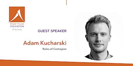 Angle House  Education: Rules of Contagion - Adam Kucharski tickets