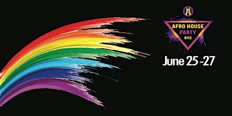 AFROHOUSENYC:  PRIDE WEEKEND tickets