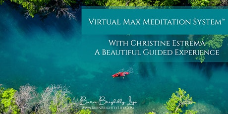 Virtual Max Meditation System™ tickets